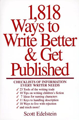 1818 Ways to Write Better and Get Published
