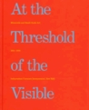 At the Threshold of the Visible: Miniscule and Small-Scale Art, 1964-1996