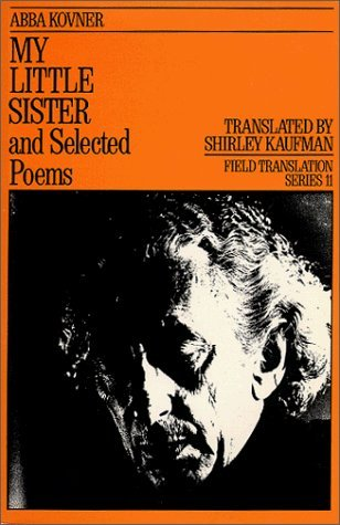 my-little-sister-and-selected-poems-1965-1985-field-translation-series-field-translation-series