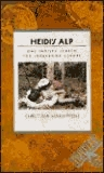 Heidi's Alp: One Family's Search for Storybook Europe