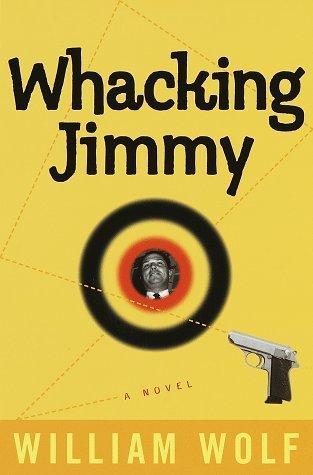 Whacking Jimmy