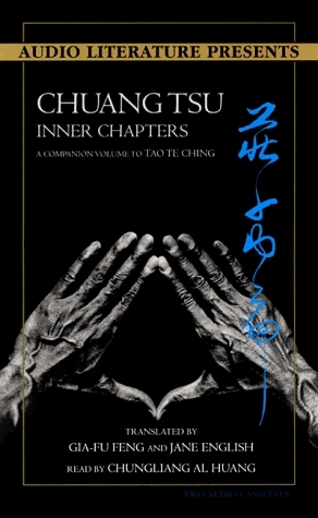 Chuang Tsu: Inner Chapters: A Companion to Tao Te Ching