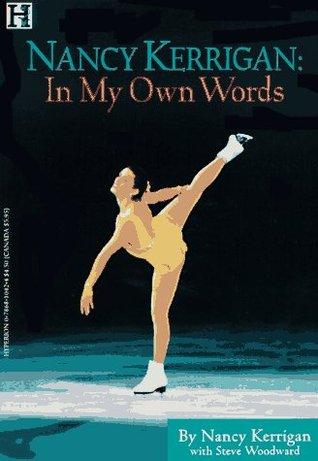 Nancy Kerrigan: In My Own Words