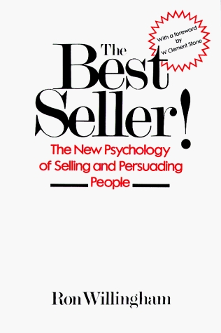 The Best Seller!: The New Psychology of Selling and Persuading People