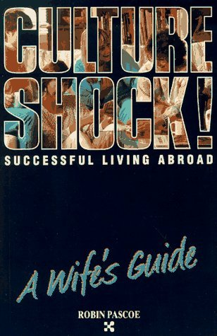Successful Living Abroad: A Wife's Guide