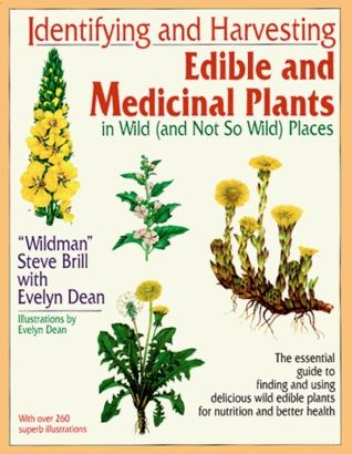 Identifying and Harvesting Edible and Medicinal Plants by Steve Brill