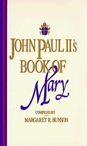John Paul II's Book of Mary