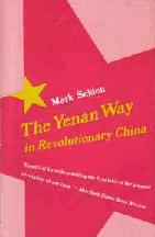 The Yenan Way in Revolutionary China