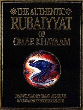 The Authentic Rubaiyyat Of Sufi Poet Omar Khayaam