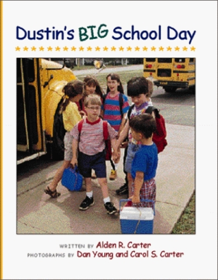 Dustin's Big School Day (Concept Books (Albert Whitman))