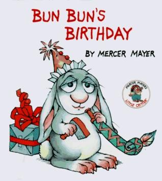 Bun Bun's Birthday (Little Critter Storybooks)