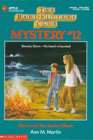 Dawn and the Surfer Ghost (Baby-Sitters Club Mystery, #12)