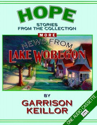 more-news-from-lake-wobegon-hope