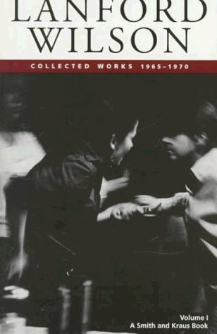 Collected Works, Vol. 1 by Lanford Wilson
