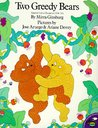 Two Greedy Bears: Adapted from a Hungarian Folk