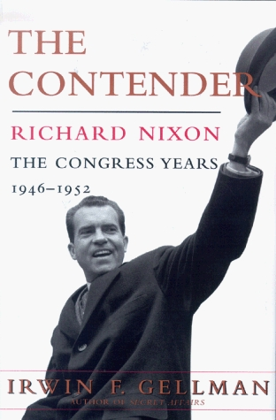 The Contender, Richard Nixon: The Congress Years, 1946-1952