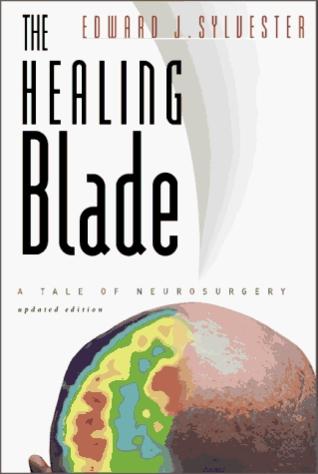 The Healing Blade: A Tale of Neurosurgery