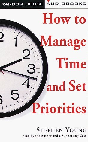 How to Manage Time and Set Priorities
