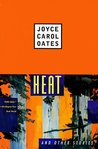 Heat and Other Stories by Joyce Carol Oates