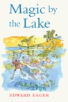 Magic by the Lake (Tales of Magic, #3)