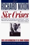 Six Crises (Richard Nixon Library Editions)