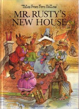 Mr. Rustys New House (Tales from Fern Hollow)