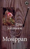 Mosippan by Elsie Johansson