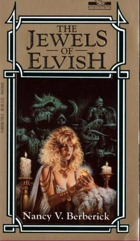 The Jewels of Elvish by Nancy Varian Berberick