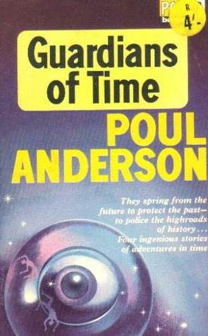 Guardians of Time by Poul Anderson