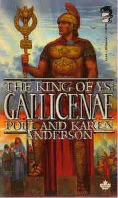 The king of ys book 2 gallicenae by poul anderson 780195 fandeluxe PDF