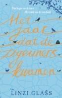 Het jaar dat de zigeuners kwamen by Linzi Glass
