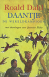 Daantje de Wereldkampioen by Roald Dahl