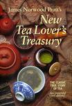 James Norwood Pratt's New Tea Lover's Treasury. The Classic True Story of Tea
