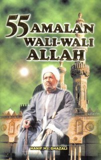 55 Amalan Wali-Wali Allah by Hanif Hj. Ghazali