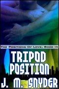 Tripod Position by J.M. Snyder