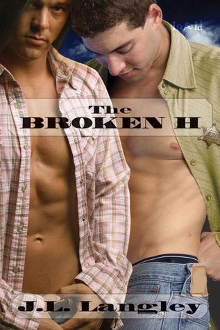 The Broken H by J.L. Langley
