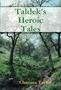 Taldek's Heroic Tales