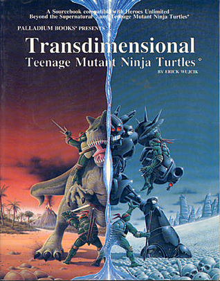 Transdimensional Teenage Mutant Ninja Turtles by Erick Wujcik