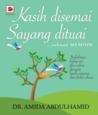 Kasih Disemai Sayang Dituai by Amida Abdul Hamid