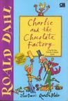 Charlie dan Pabrik Cokelat Ajaib by Roald Dahl