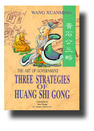 Three Strategies of Huang Shi Gong by Alan Chong