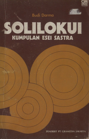 Solilokui: Kumpulan Esei Sastra