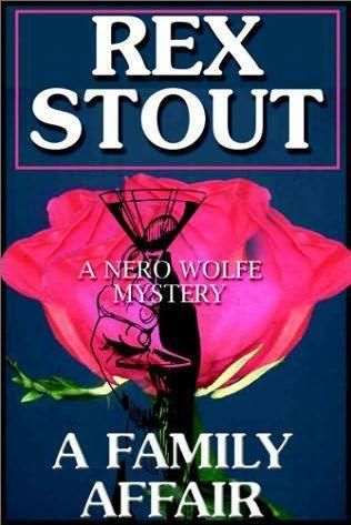A Family Affair (Nero Wolfe, #46)