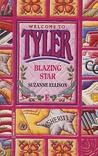 Blazing Star (Welcome to Tyler, #5)