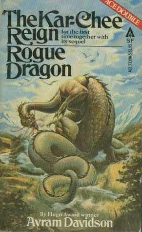 The Kar-Chee Reign and Rogue Dragon cover