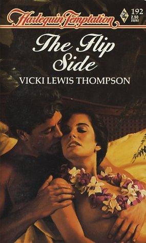 The Flip Side (Harlequin Temptation #192)