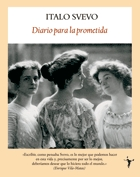 Diario para la prometida by Italo Svevo