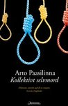 Kollektivt selvmord by Arto Paasilinna