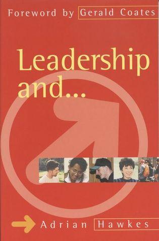 Leadership And....
