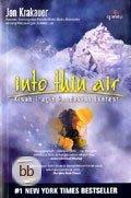 Into Thin Air: Kisah Tragis Pendakian Everest